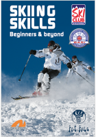 Skiing Skills 1: Beginners And Beyond