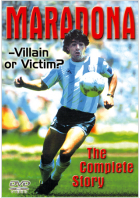Maradona: Villain or Victim?