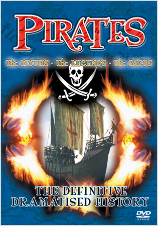 Pirates: The Myths; The Legends; The Facts
