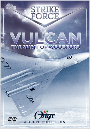 Strike Force Vulcan: The Spirit Of Woodford