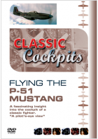 Classic Cockpits: Flying The P-51 Mustang