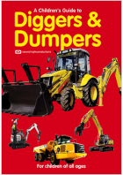 A Children's Guide To Diggers And Dumpers