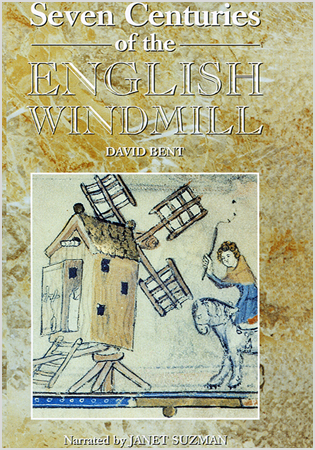 Seven Centuries of the English Windmill