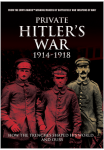 Private Hitler's War 1914 - 1918
