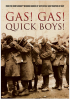 Gas! Gas! Quick Boys!