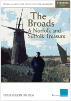 The Broads: A Norfolk & Suffolk Treasure