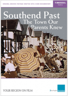 Southend Past: The Town Our Parents Knew