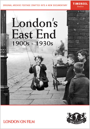 London's East End 1900s-1930s