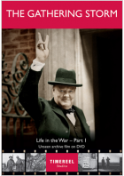 The Gathering Storm: Life In The War Part One