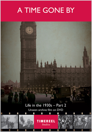 A Time Gone By: Life In The 1930s (Part Two)