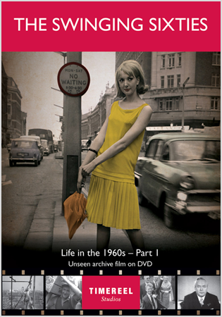 The Swinging Sixties: Life In The 1960s (Part One)
