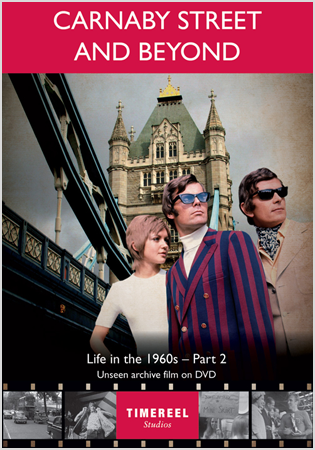 Carnaby Street And Beyond: Life In The 1960s (Part Two)