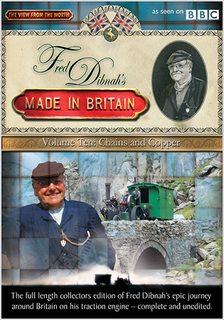 Fred Dibnah's Made In Britain - Volume 10: Chains And Copper