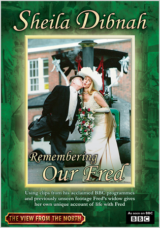Sheila Dibnah: Remembering Our Fred