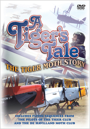 A Tiger's Tale: The Tiger Moth Story