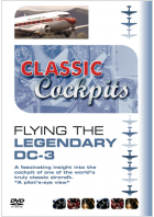 Classic Cockpits: Flying The Legendary DC-3