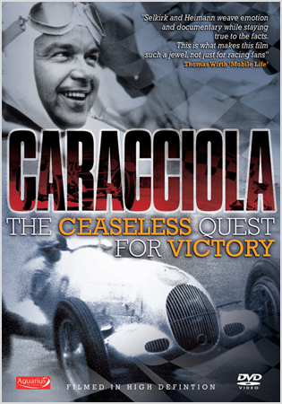 Caracciola: The Ceaseless Quest For Victory