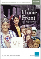 The Home Front: East Anglia At War
