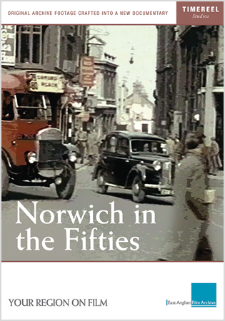 Norwich In The Fifties