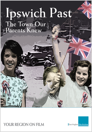 Ipswich Past: The Town Our Parents Knew