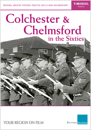 Colchester And Chelmsford In The Sixties