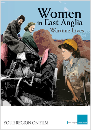 Women In East Anglia: Wartime Years