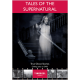 Tales Of The Supernatural: True Ghost Stories