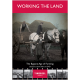 Working The Land: The Bygone Age of Farming
